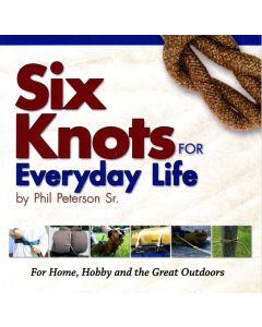 Six Knots For Everyday Life